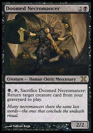 Doomed Necromancer, 10th Edition