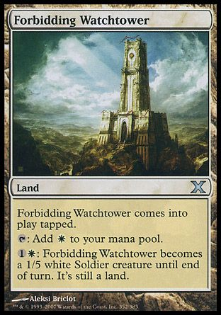 Forbidding Watchtower, 10th Edition
