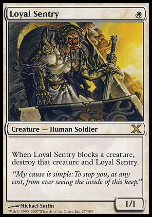 Loyal Sentry, 10th Edition