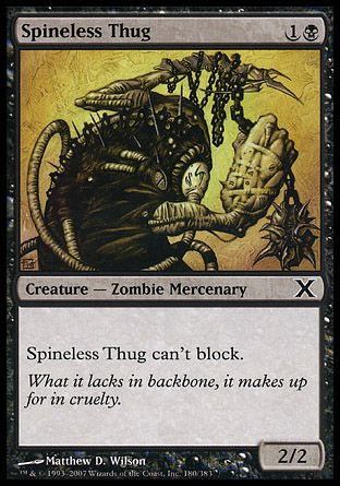 Spineless Thug, 10th Edition