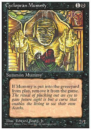 Cyclopean Mummy, 4th Edition