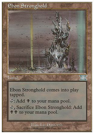 Ebon Stronghold, 6th Edition