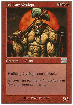 Hulking Cyclops, 6th Edition
