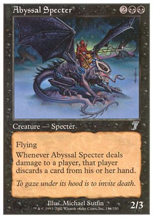 Abyssal Specter, 7th Edition