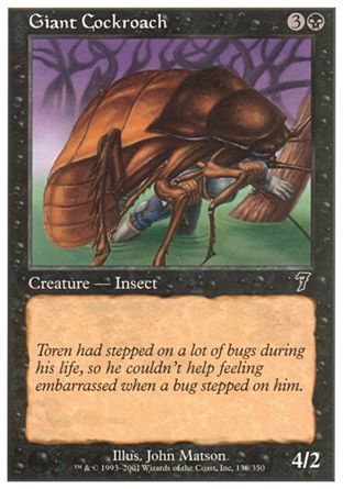 Giant Cockroach, 7th Edition