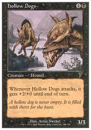 Hollow Dogs, 7th Edition