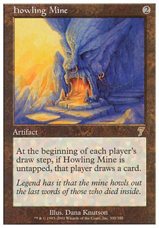 Howling Mine, 7th Edition