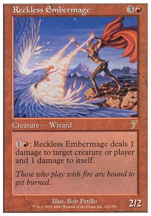 Reckless Embermage, 7th Edition