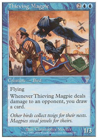 Thieving Magpie, 7th Edition