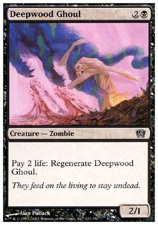 Deepwood Ghoul, 8th Edition