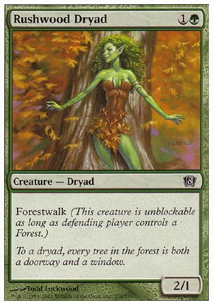 Rushwood Dryad, 8th Edition