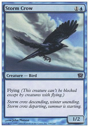 Storm Crow, 9th Edition
