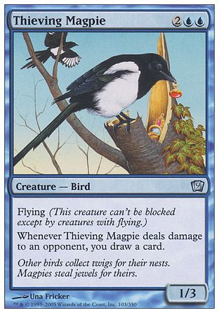 Thieving Magpie, 9th Edition