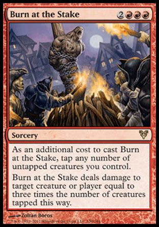 Burn at the Stake, Avacyn Restored