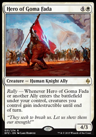 Hero of Goma Fada, Battle for Zendikar