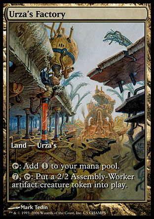 Urza's Factory, Champs
