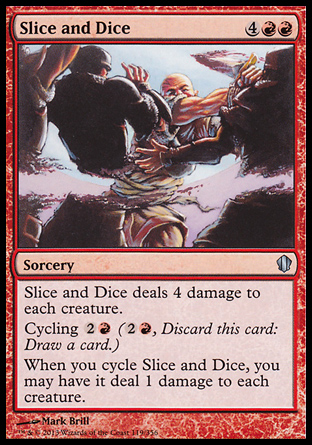 Slice and Dice, Commander 2013