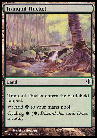 Tranquil Thicket, Commander 2013