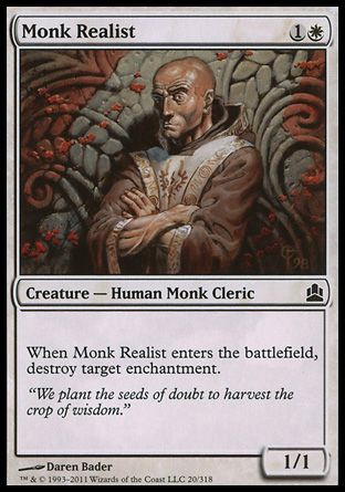 Monk Realist, Commander