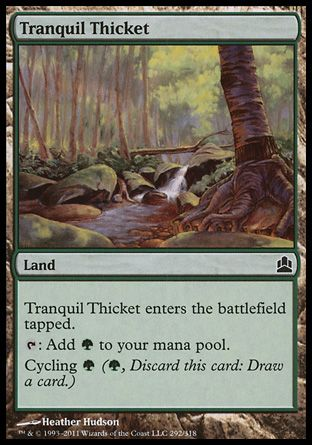 Tranquil Thicket, Commander