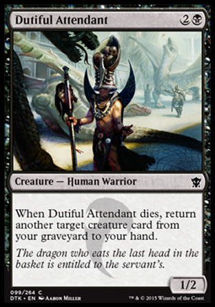 Dutiful Attendant, Dragons of Tarkir
