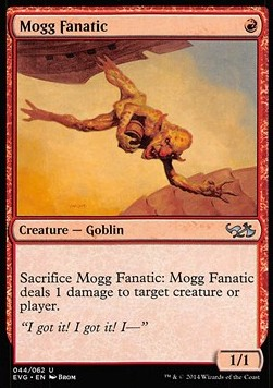 Mogg Fanatic, Duel Decks Anthology