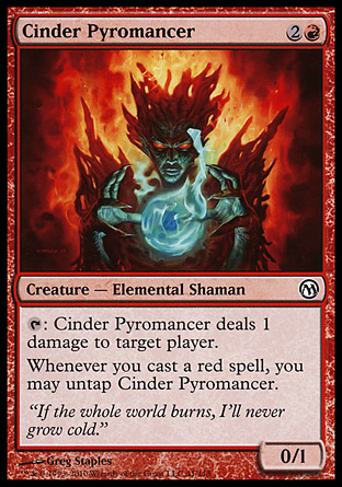 Cinder Pyromancer, Duels of the Planeswalkers