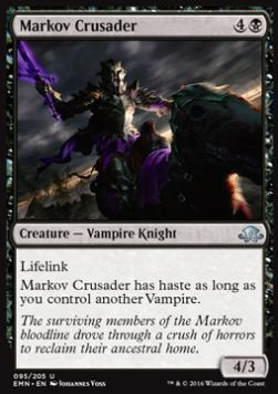 Markov Crusader, Eldritch Moon