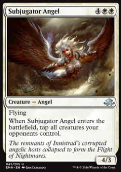 Subjugator Angel, Eldritch Moon