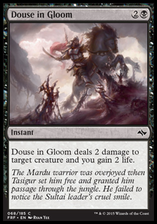 Douse in Gloom, Fate Reforged
