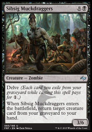 Sibsig Muckdraggers, Fate Reforged