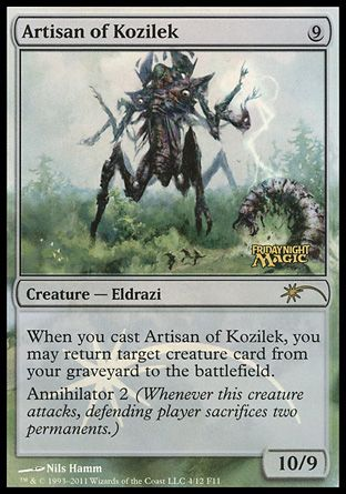 Artisan of Kozilek, Friday Night Magic