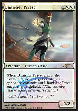 Banisher Priest, Friday Night Magic