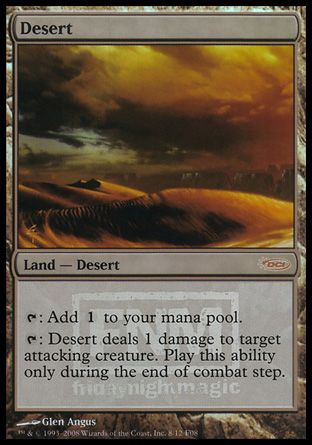 Desert, Friday Night Magic