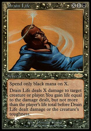 Drain Life, Friday Night Magic