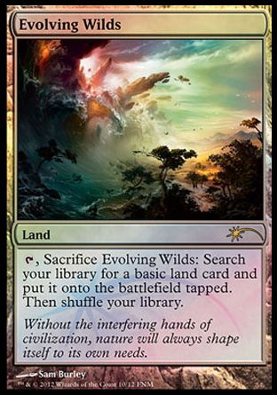 Evolving Wilds, Friday Night Magic