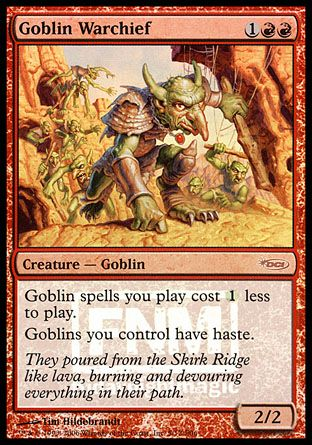 Goblin Warchief, Friday Night Magic