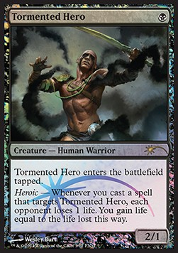 Tormented Hero, Friday Night Magic