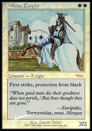 White Knight, Friday Night Magic