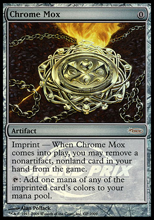Chrome Mox, Grand Prix