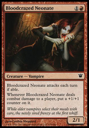 Bloodcrazed Neonate, Innistrad