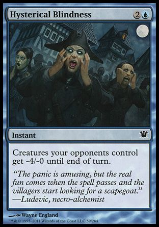Hysterical Blindness, Innistrad