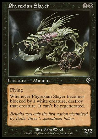 Phyrexian Slayer, Invasion
