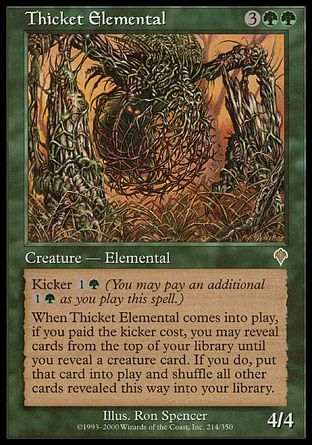 Thicket Elemental, Invasion