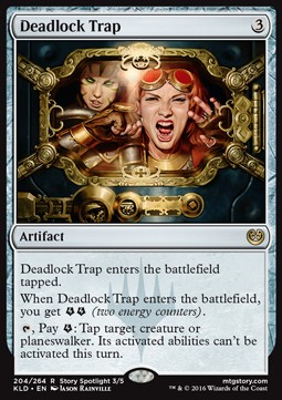 Deadlock Trap, Kaladesh