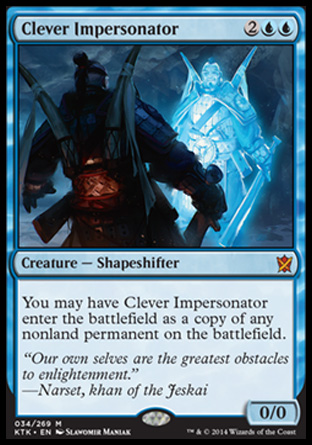 Clever Impersonator, Khans of Tarkir