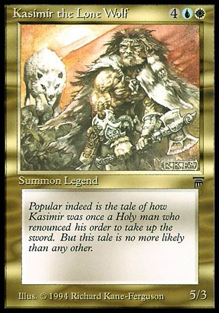 Kasimir the Lone Wolf, Legends