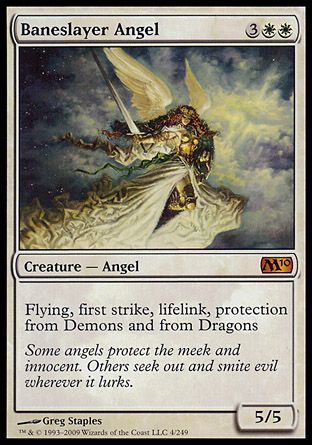 Baneslayer Angel, Magic 2010