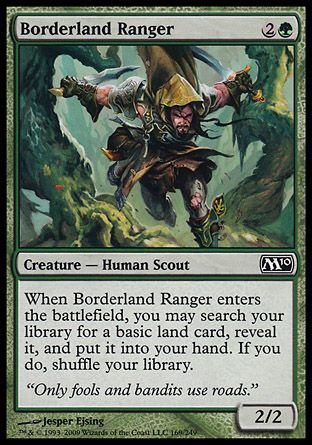 Borderland Ranger, Magic 2010