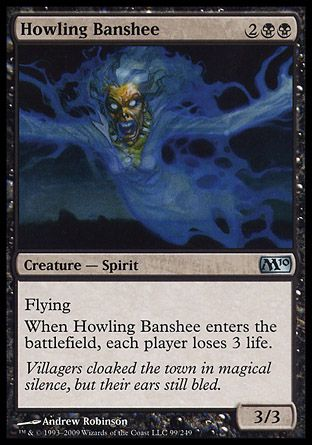 Howling Banshee, Magic 2010
